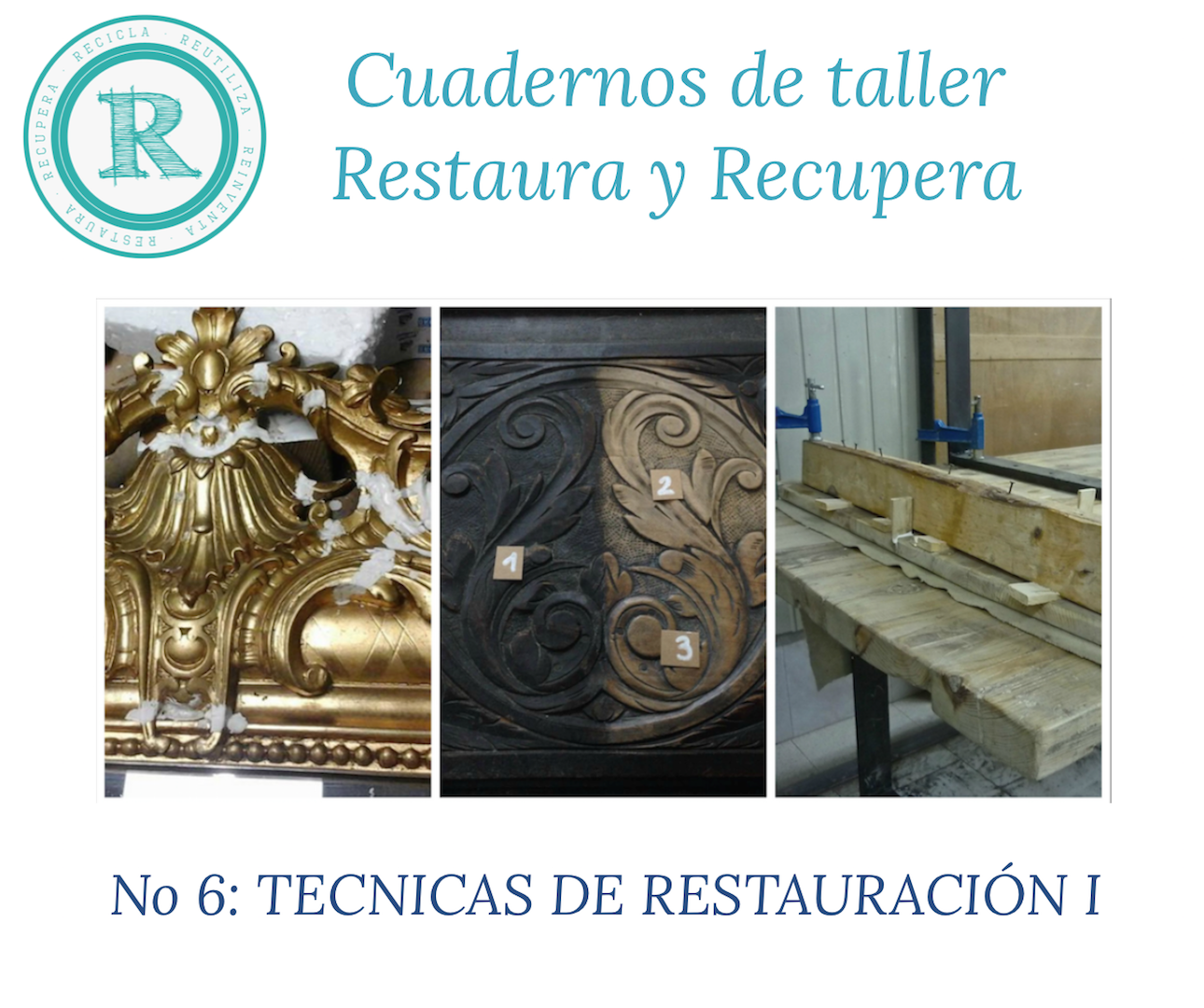 Taller n 6 t cnicas de restauraci n i restaura y recupera - Tecnicas de restauracion de muebles ...